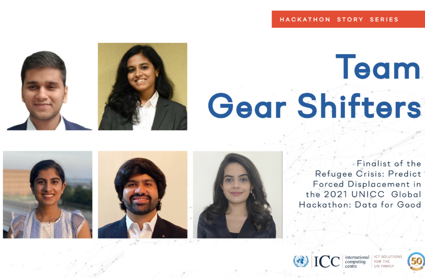 Getting into Gear: Team Gear Shifters of Columbia University Present as Finalists in UNICC Data for Good Hackathon